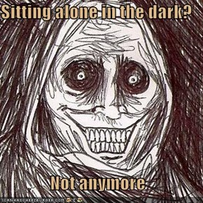 Sitting alone in the dark?  Not anymore