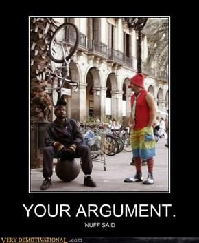 YOUR ARGUMENT.