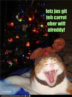 letz jus git teh carrot ober wiff alreddy!
