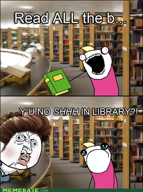 No Talking In The Library!!