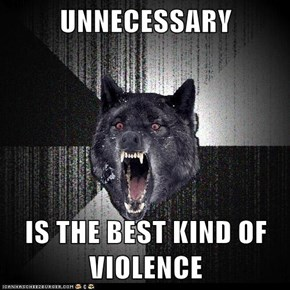 Insanity Wolf: Agreed!
