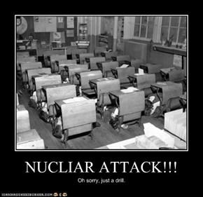 NUCLIAR ATTACK!!!