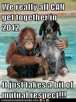 We really all CAN get together in 2012  It just takes a bit of mutual respect!!!