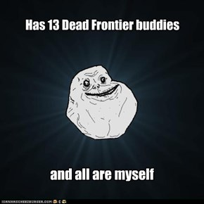 Foever Alone in a zombie world