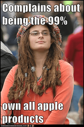 Complains about being the 99%  own all apple products