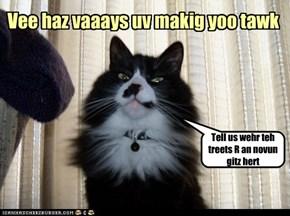 Vee Haz Vaaays Uv Makig Yoo Tawk