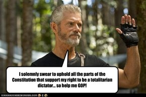 I solemnly swear to uphold all the parts of the Constitution that support my right to be a totalitarian dictator... so help me GOP!