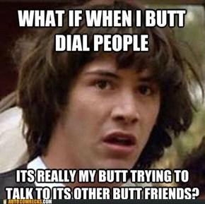 Butt Buddies