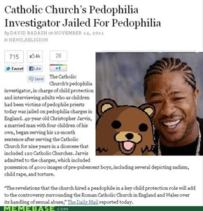 Yo Catholic Priests, I heard you like touching children...