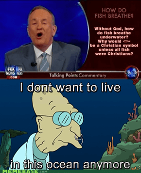 Bill O'Reilly Makes Perfect Sense