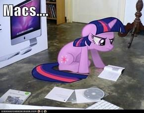 Macs....