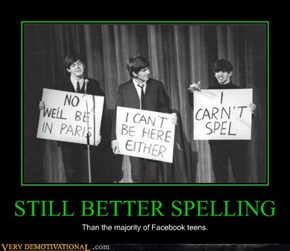 STILL BETTER SPELLING