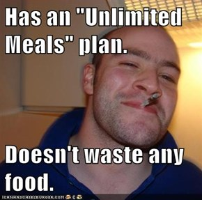 "Has an ""Unlimited Meals"" plan.  Doesn't waste any food."
