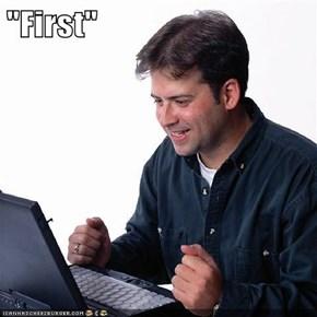 """""""First"""""""