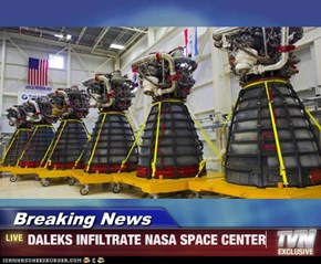 Breaking News - DALEKS INFILTRATE NASA SPACE CENTER