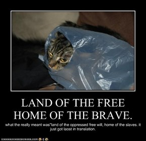 LAND OF THE FREE HOME OF THE BRAVE.