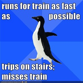 runs for train as fast as                       possible  trips on stairs; misses train