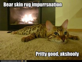 Bear skin rug impurrsnation