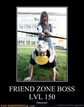 FRIEND ZONE BOSS LVL 150