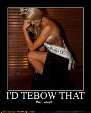 I'D TEBOW THAT