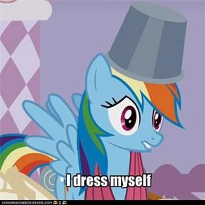 I dress myself