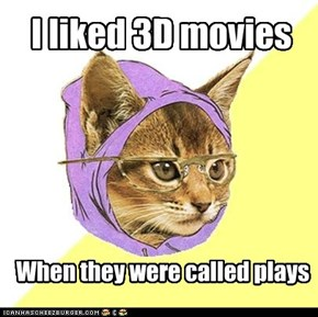 Sometimes they become 4D movies