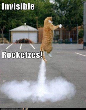 Invisible Rocketzes!