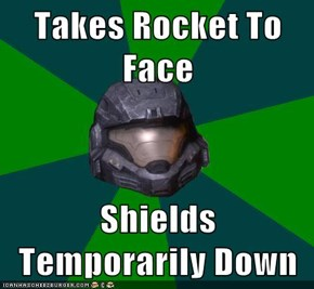 Takes Rocket To Face  Shields Temporarily Down
