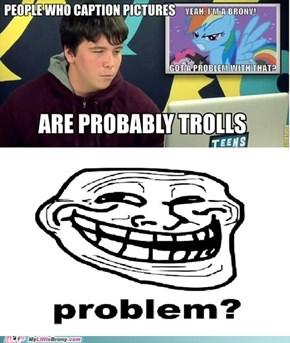 Problem, Adam?