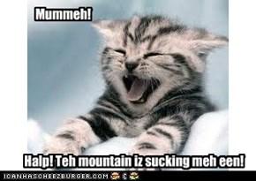 Mummeh!