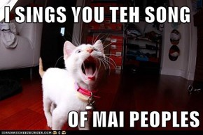 I SINGS YOU TEH SONG  OF MAI PEOPLES