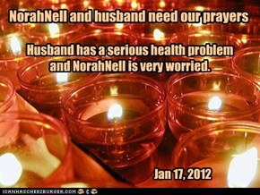 NorahNell and husband need our prayers