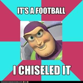 IT'S A FOOTBALL