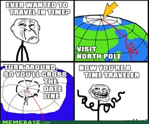 Troll Physics: Time Travel