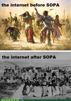 Native Americans, Meet SOPA!