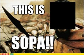This is SOPA!