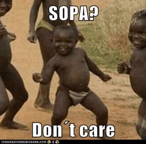 SOPA?  Don´t care