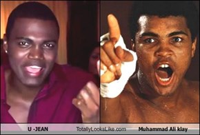 U -JEAN Totally Looks Like Muhammad Ali klay