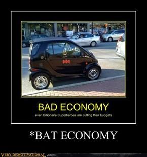 *BAT ECONOMY