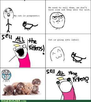 Sell ALL the kittens?