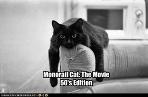Ye Olde Monorail Cat