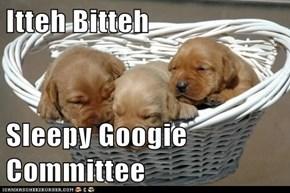 Itteh Bitteh  Sleepy Googie Committee