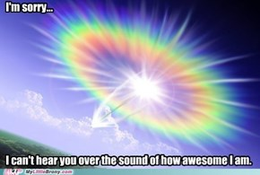 Or it Could Be the Sonic Rainboom...