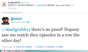 Notch Needs to Embrace His Inner Brony.