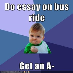 Do essay on bus ride  Get an A-