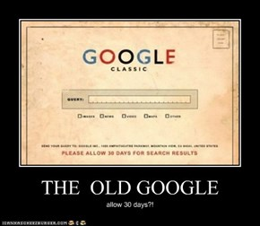 THE  OLD GOOGLE