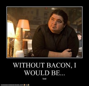 Without Bacon