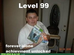 Forever alone achievement unlocked