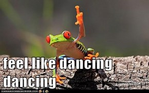 feel like dancing dancing