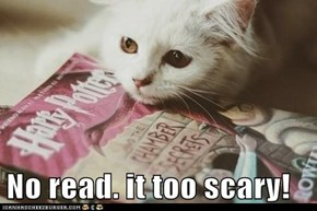 No read. it too scary!